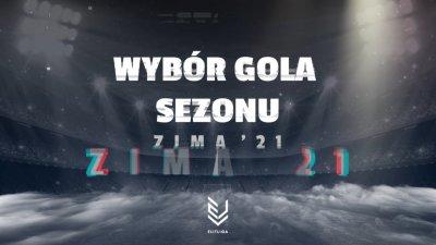 Wybór Gola Sezonu ZIMA 2021
