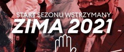 Start ZIMA 2021 wstrzymany