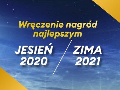 Wręczenie Nagród Najlepszym w sezonach JESIEŃ20/ZIMA21